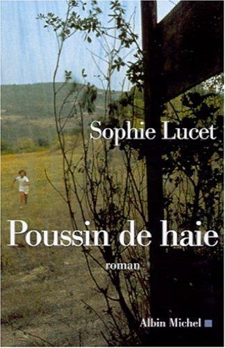 9782226130983: Poussin de haie (Romans, Nouvelles, Recits (Domaine Francais))