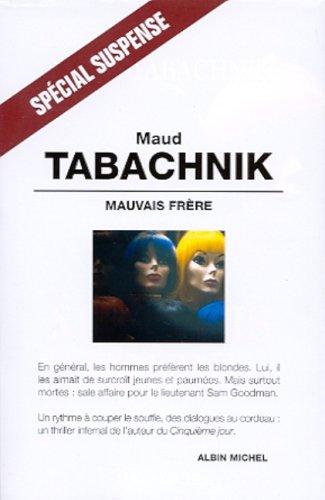 Mauvais frère: Tabachnik, Maud