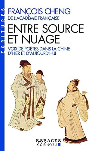 9782226131607: Entre source et nuage : La poésie chinoise réinventée
