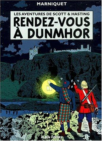9782226132178: Les Aventures de Scott et Hastings, tome 2 : Rendez-vous à Dunmor