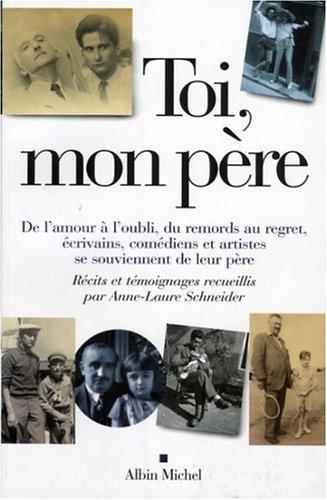 9782226133076: Toi, Mon Pere (Memoires - Temoignages - Biographies) (French Edition)