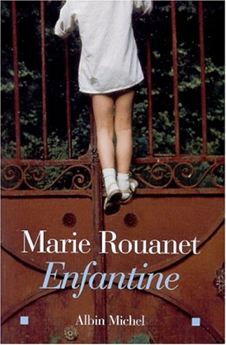 9782226133502: Enfantine (Romans, Nouvelles, Recits (Domaine Francais)) (English and French Edition)