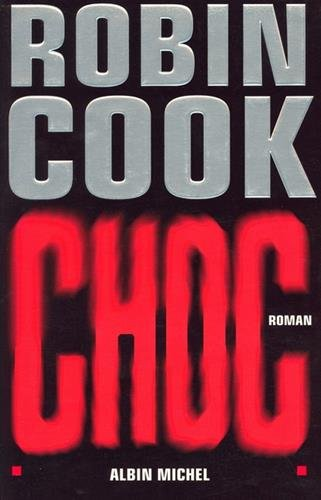 9782226134011: Choc (Romans, Nouvelles, Recits (Domaine Etranger)) (French Edition)
