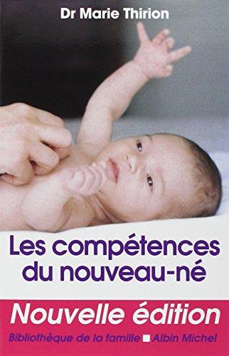 9782226134103: Competences Du Nouveau-Ne (Les) (Collections Pratique) (English and French Edition)