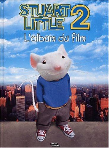 9782226134448: Stuart Little 2. L'album du film
