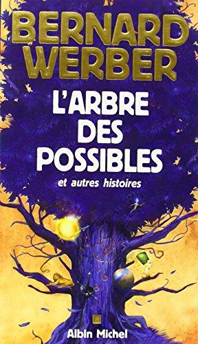 9782226134592: L'Arbre des possibles et autres histoires