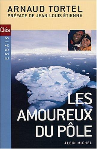 9782226134752: Les Amoureux du pôle