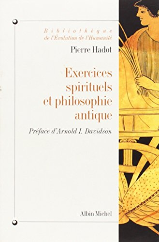 9782226134851: Exercices Spirituels Et Philosophie Antique (Collections Histoire) (English and French Edition)