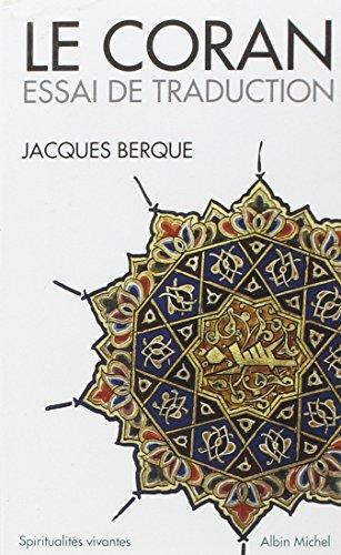 9782226134882: Coran - Essai de Traduction (Le) (Collections Spiritualites) (French Edition)