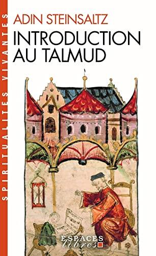 9782226135667: Introduction Au Talmud (Spiritualites Vivantes) (French Edition)