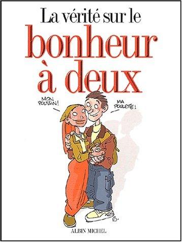 9782226135698: La vérité sur le bonheur à deux Coffret en 3 volumes : La vie de couple ; Le mariage ; Le bébé
