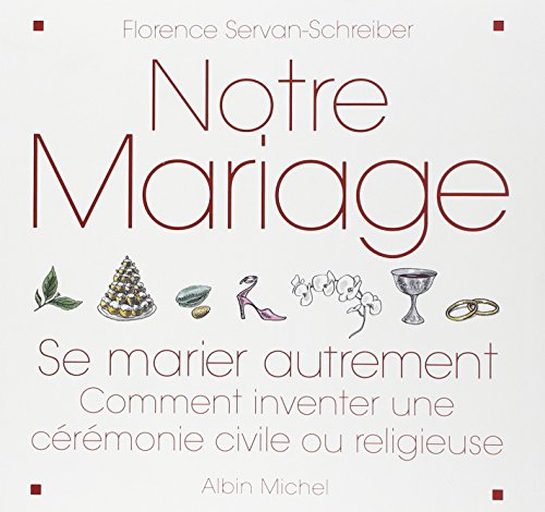9782226136121: Notre Mariage (Vie Quotidienne - Documentation) (French Edition)