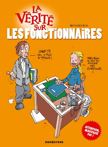 9782226136480: La vérité sur les fonctionnaires (French Edition)