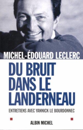 9782226137074: Du bruit dans le Landerneau : Entretiens avec Yannick Le Bourdonnec