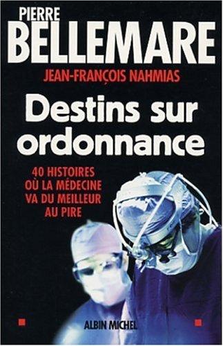 9782226137524: Destins Sur Ordonnance (Collections Actualite - Essais - Documents) (French Edition)