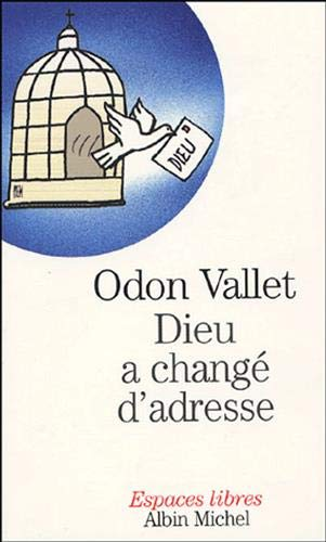 9782226138132: Dieu a Change D'Adresse (Collections Spiritualites) (French Edition)
