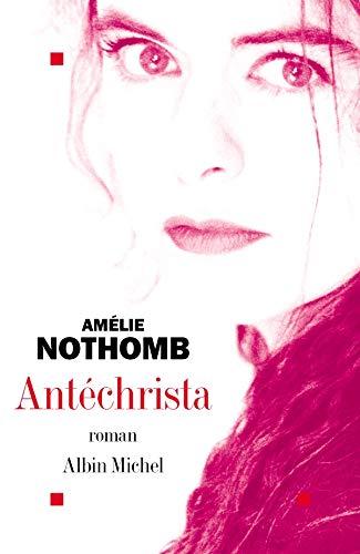 9782226138828: Antechrista (Romans, Nouvelles, Recits (Domaine Francais)) (French Edition)