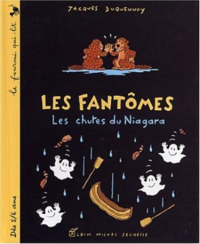 9782226140296: Les Fant�mes : Les Chutes du Niagara