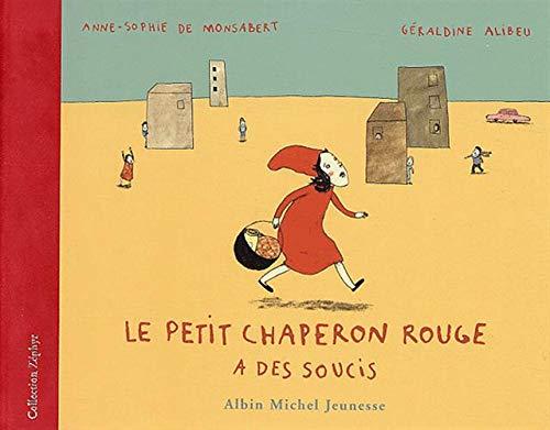 9782226140340: Le Petit Chaperon Rouge A Des Soucis (Zéphyr)