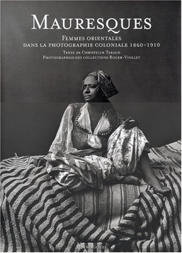 9782226140746: Mauresques (Photos) (French Edition)