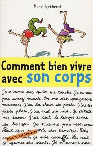 9782226140906: Comment Bien Vivre Avec Son Corps ? (Psychologie Enfants) (French Edition)