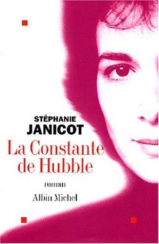 9782226141668: Constante de Hubble (La) (Romans, Nouvelles, Recits (Domaine Francais)) (French Edition)