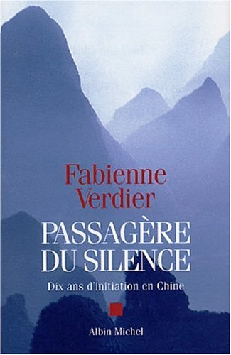 9782226141859: Passagere Du Silence (Critiques, Analyses, Biographies Et Histoire Litteraire) (English and French Edition)