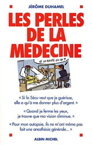 9782226141903: Perles de La Medecine (Les) (Humour) (French Edition)