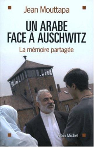 9782226141958: Un Arabe face à Auschwitz : Le combat d'Emile Shoufani pour la mémoire et pour la paix
