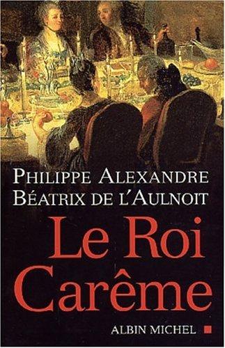 9782226142023: Le Roi Car�me