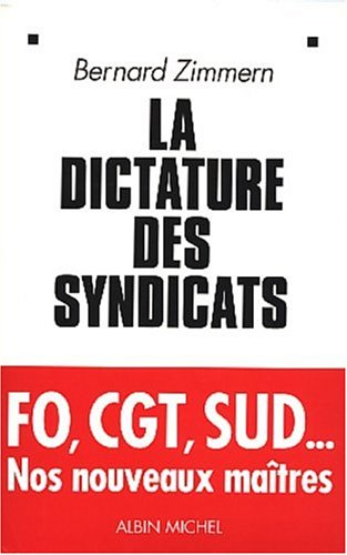 9782226142092: La Dictature des syndicats
