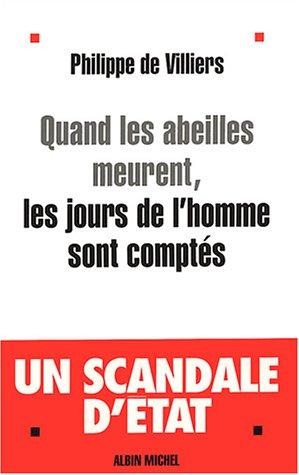 9782226142108: Quand Les Abeilles Meurent, Les Jours de L'Homme Sont Comptes (Politique) (French Edition)