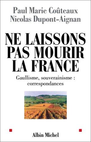9782226142177: Ne laissons pas mourir la France