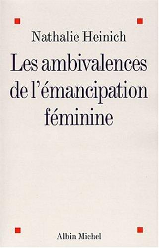 9782226142306: Ambivalences de L'Emancipation Feminine (Les) (Collections Sciences - Sciences Humaines) (French Edition)