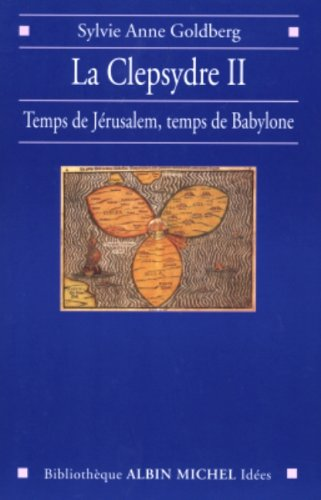9782226142337: Clepsydre II (La) (Collections Sciences - Sciences Humaines) (French Edition)