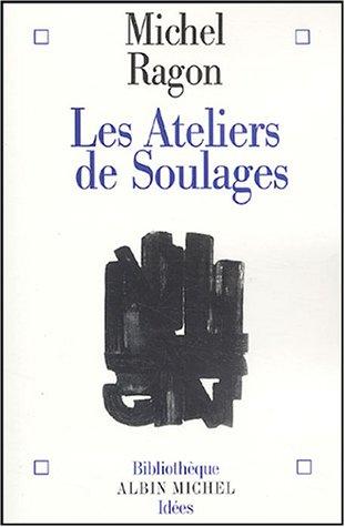9782226142467: Les ateliers de Soulages