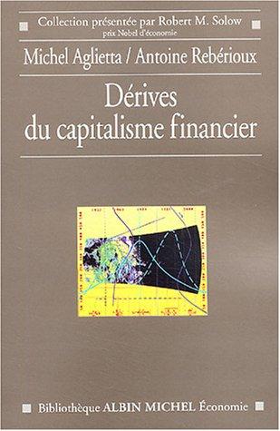 9782226142542: Dérives du capitalisme financier (French Edition)