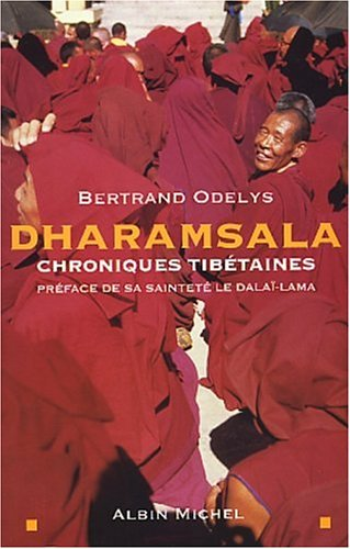 9782226142597: DHARAMSALA -CHRONIQUES TIBETAINES