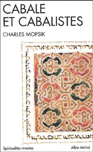 9782226142610: Cabale Et Cabalistes (Collections Spiritualites) (French Edition)