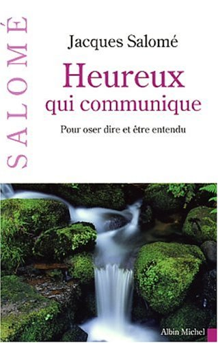 9782226142733: Heureux qui communique