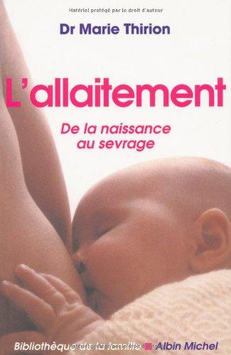L'allaitement: Docteur Marie Thirion