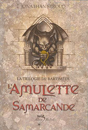 L'Amulette de Samarcande (Bartimaeus Trilogy) (French Edition): Stroud, Jonathan