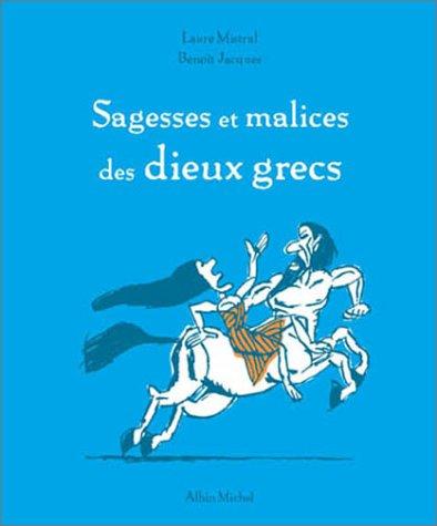 9782226143372: Sagesses Et Malices Des Dieux Grecs (French Edition)