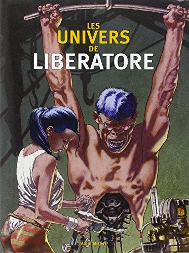 9782226147882: les univers de liberatore