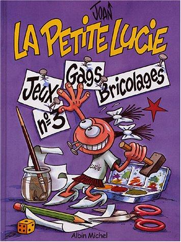9782226147967: La Petite Lucie, tome 3