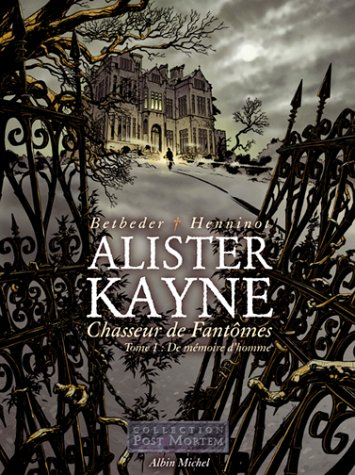 9782226148032: Alister Kayne, chasseur de fantômes, tome 1 (French Edition)