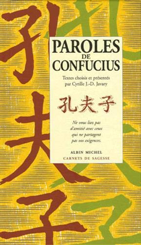 Paroles de Confucius: Javary, Cyrille J.-D.