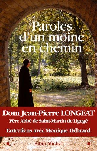 9782226149084: Paroles D'Un Moine En Chemin (Spiritualites Grand Format) (French Edition)