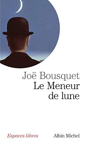 Le Meneur de lune: Bousquet, Joë