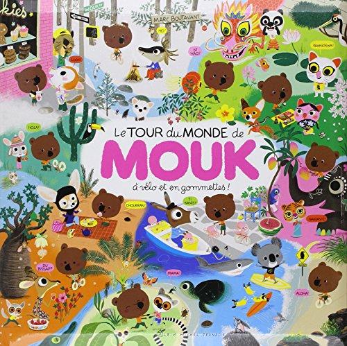 9782226149343: Le Tour Du Monde De Mouk (French Edition)